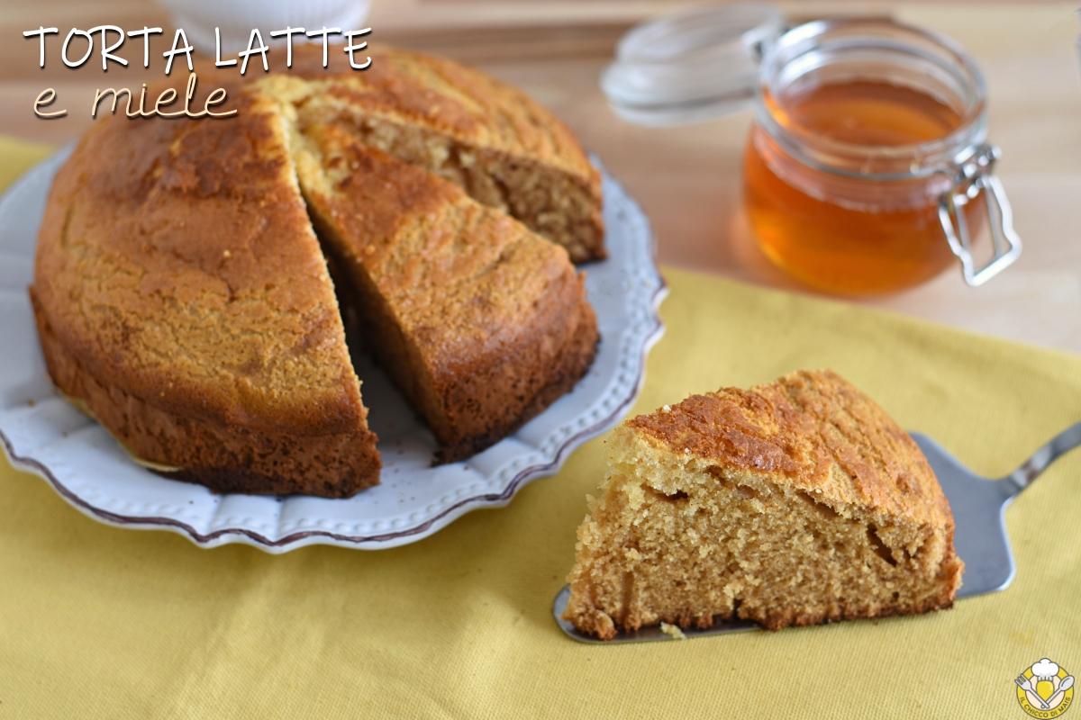 torta latte e miele soffice senza burro ricetta dolce per colazione il chicco di mais