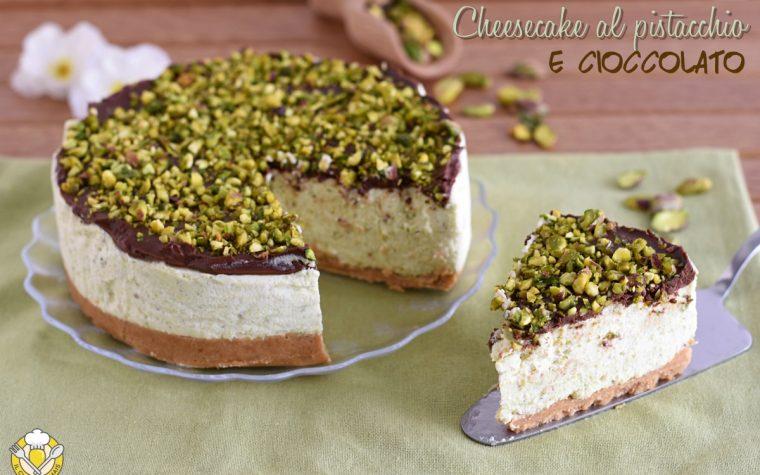 Cheesecake al pistacchio e cioccolato