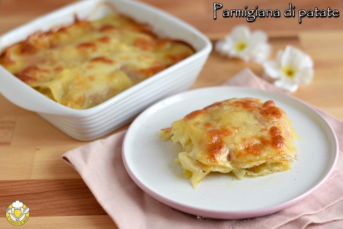 parmigiana di patate e prosciutto cotto con formaggio ricetta veloce tutto a crudo il chicco di mais