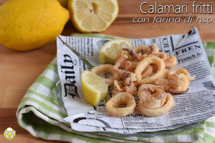 calamari fritti con farina di riso ricetta frittura di calamari senza pastella calamari infarinati il chicco di mais