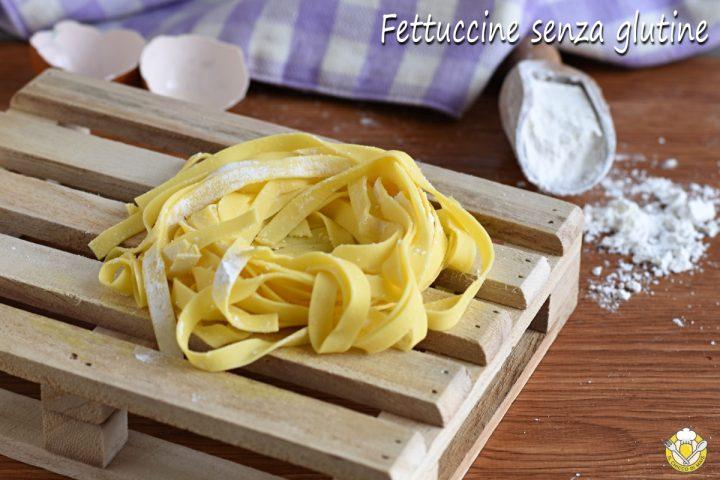 tagliatelle o fettuccine senza glutine ricetta passo passo con farina nutrifree il chicco di mais