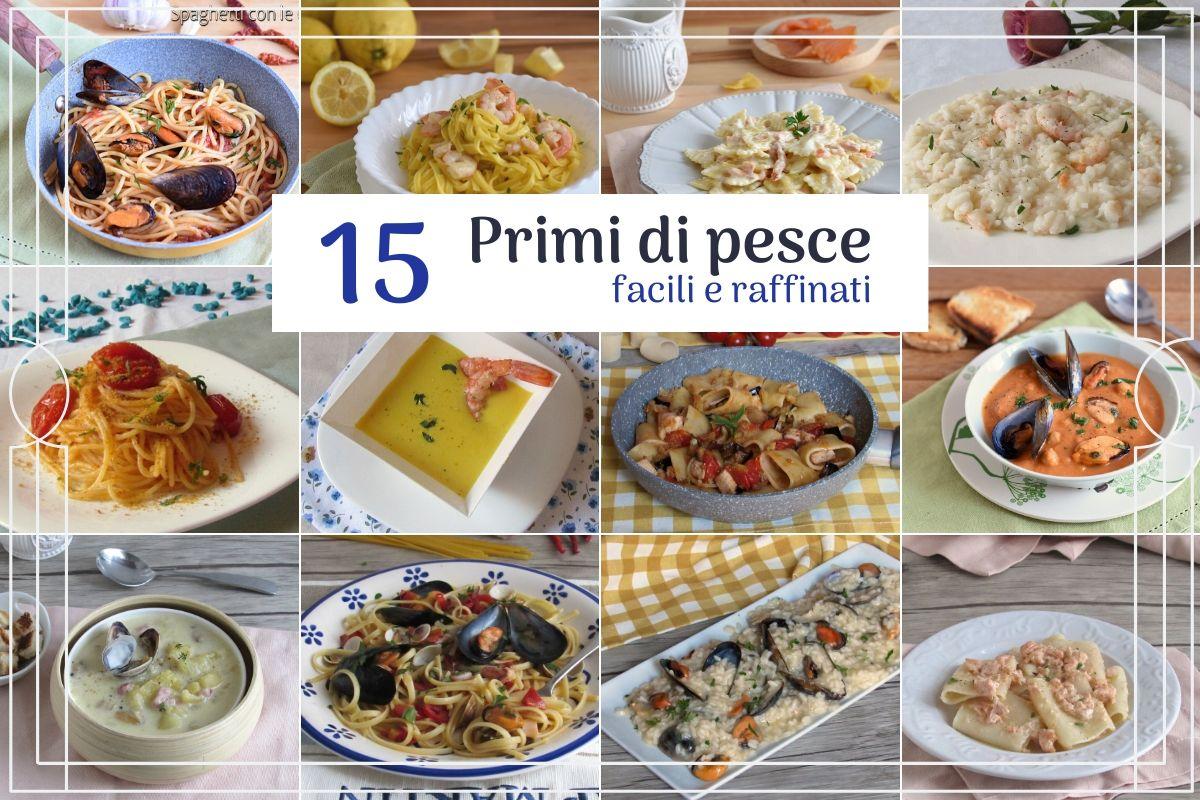 15 primi di pesce facili e raffinati per le feste natale capodanno ricorrenze pasta riso zuppe il chicco di mais