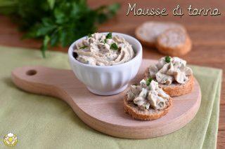 Mousse di tonno ricetta facile e veloce per crostini tartine vol au vent o pasta il chicco di mais