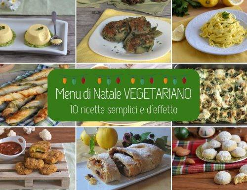 Menu di Natale vegetariano: 10 ricette semplici e d'effetto