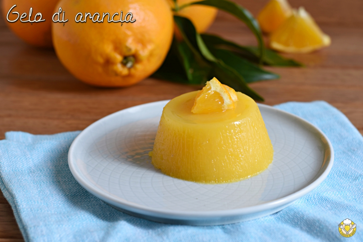gelo di arancia siciliano ricetta facile e veloce dolce al cucchiaio budino all'arancia il chicco di mais
