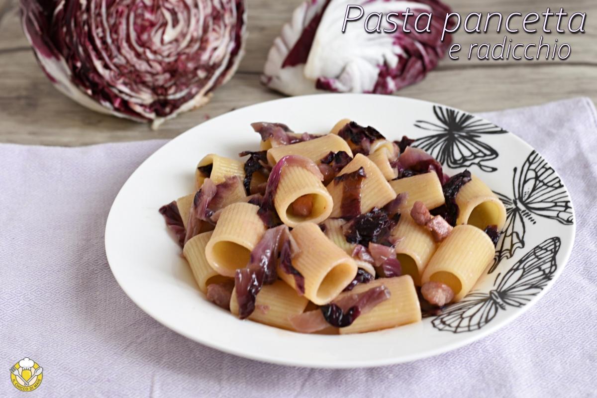 Pasta con pancetta e radicchio ricetta veloce primi con il radicchio il chicco di mais