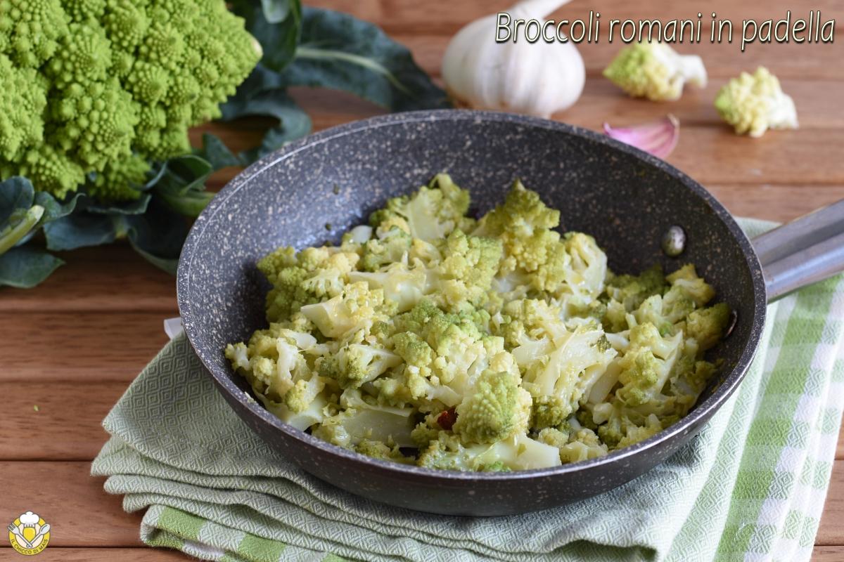 broccoli romani in padella ricetta facile per cucinare broccolo romanesco il chicco di mais