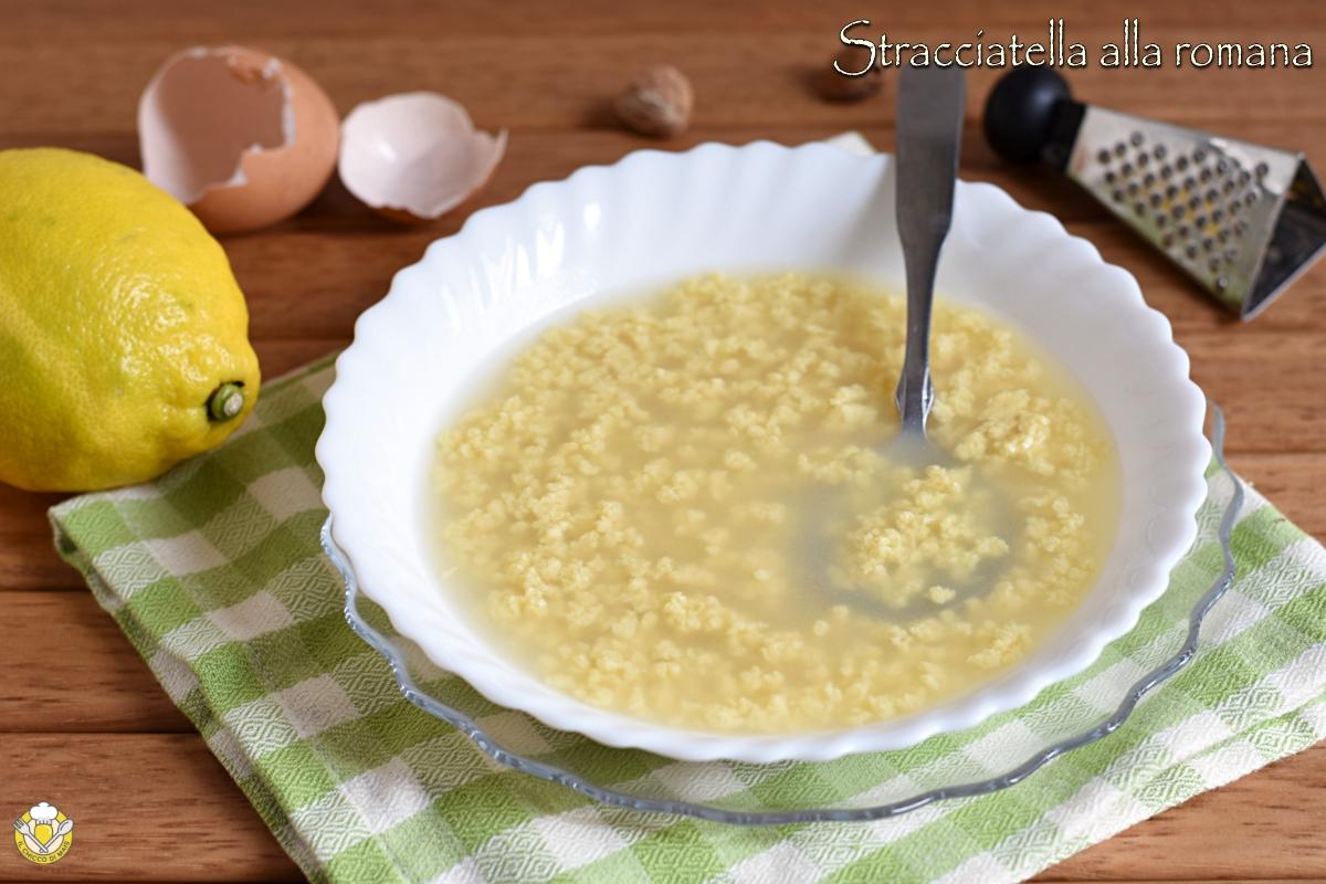 stracciatella alla romana in brodo ricetta originale romana primo piatto inivernale con uova e brodo di carne il chicco di mais