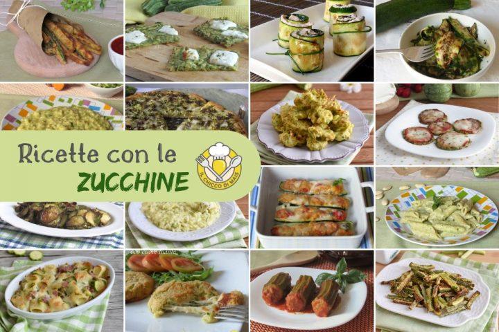 Ricette con le zucchine facili e veloci idee per antipasti primi secondi e contorni con le zucchine semplici e sfiziosi il chicco di mais