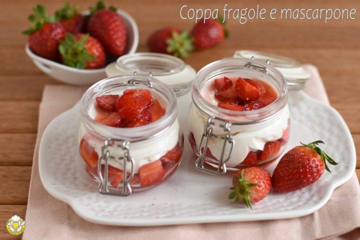 coppa di fragole e mascarpone ricetta dolce veloce con fragole al limone il chicco di mais