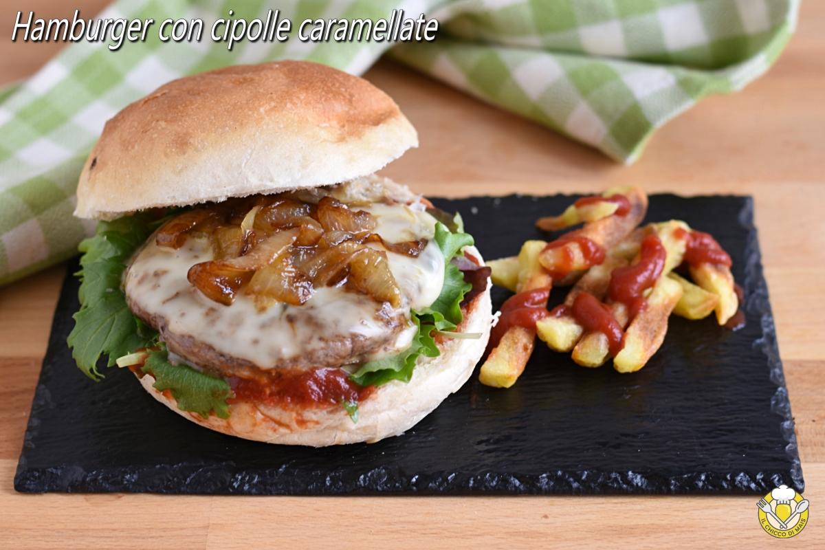 hamburger con cipolle caramellate ricetta facile cipolle dorate o rosse di tropea il chicco di mais