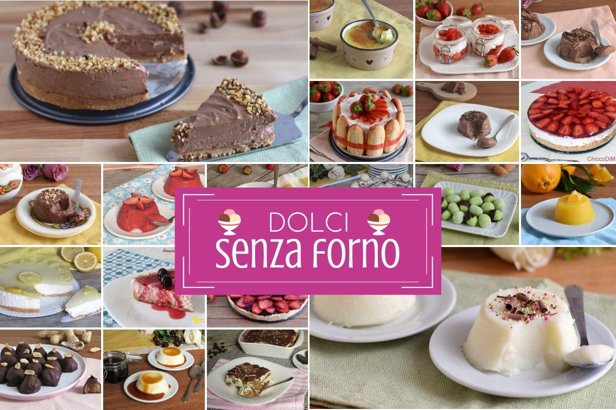 Raccolta di ricette dolci senza forno facili estivi cheesecake budini gelati dolcetti con frutta cioccolato nutella il chicco di mais