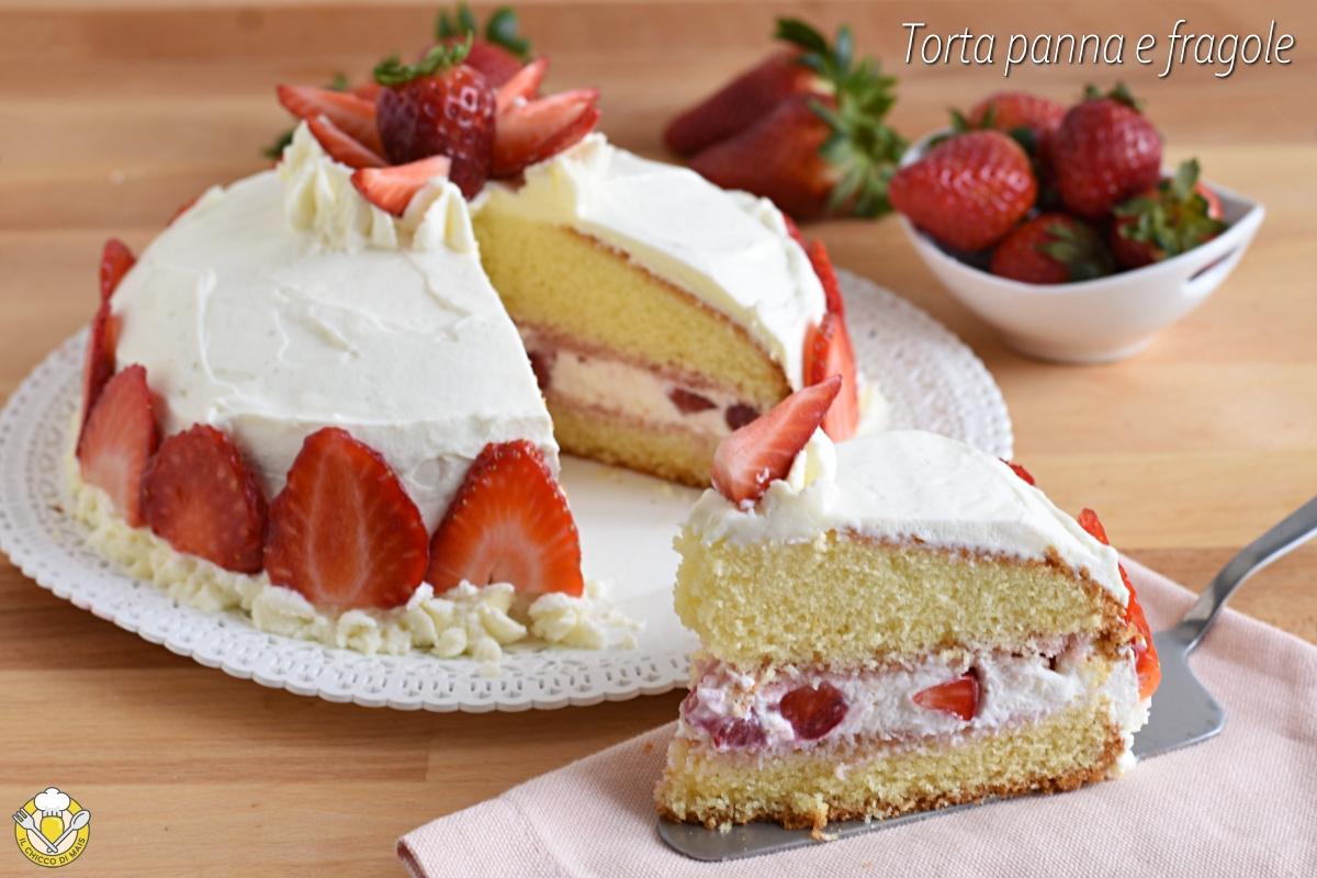 torta panna e fragole ricetta dolce facile torta di compleanno con panna montata senza pan di spagna il chicco di mais