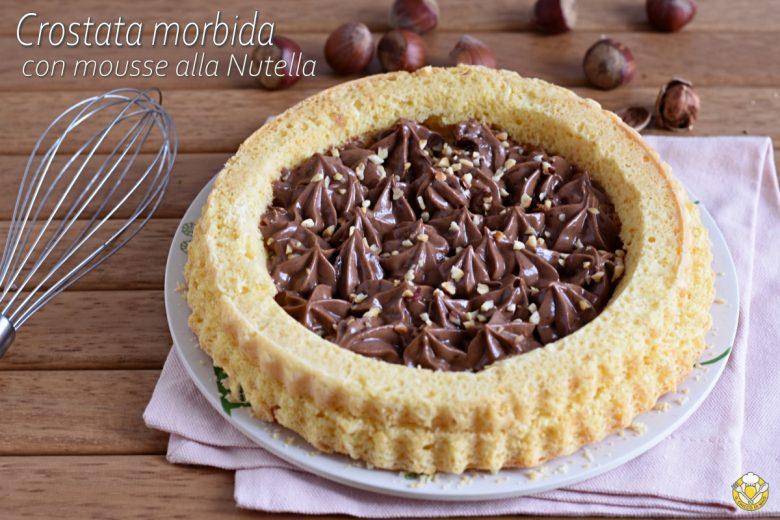 Crostata morbida con mousse alla Nutella