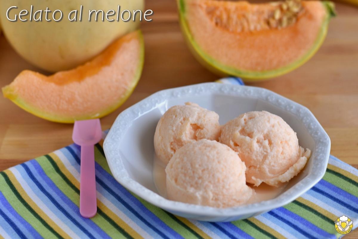 gelato al melone con panna e latte cremoso con la gelatiera ricetta facile e veloce il chicco di mais