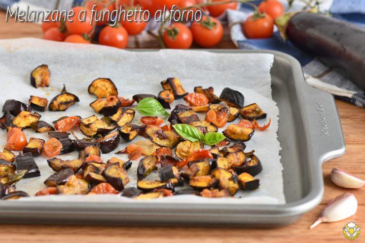 melanzane a funghetto al forno ricetta teglia di melanzane al forno a cubetti con pomodorini il chicco di mais