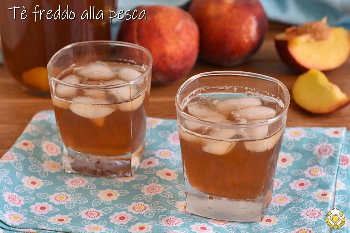 tè freddo alla pesca fatto in casa ricetta the alla pesca con frutta in infusione il chicco di mais