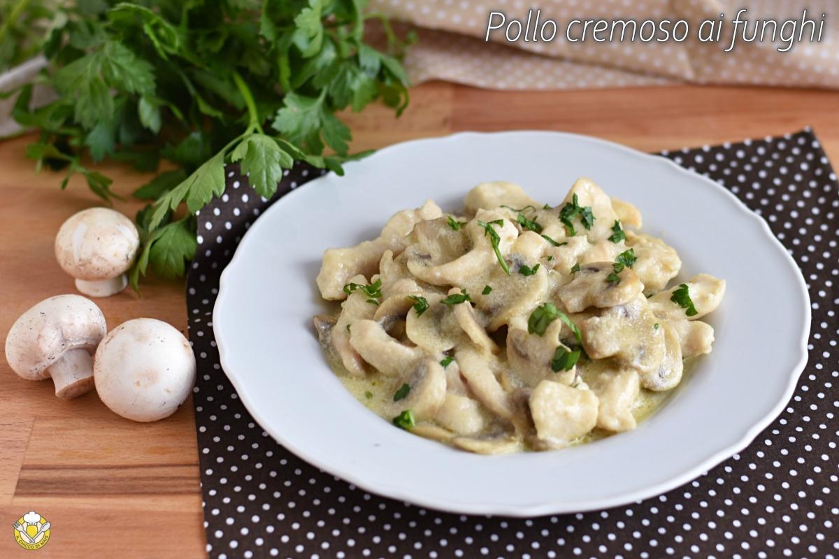 petto di pollo cremoso ai funghi senza panna ricetta facile e veloce il chicco di mais