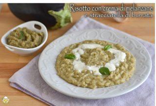 risotto con crema di melanzane e stracciatella di burrata ricetta risotto cremoso estivo il chicco di mais