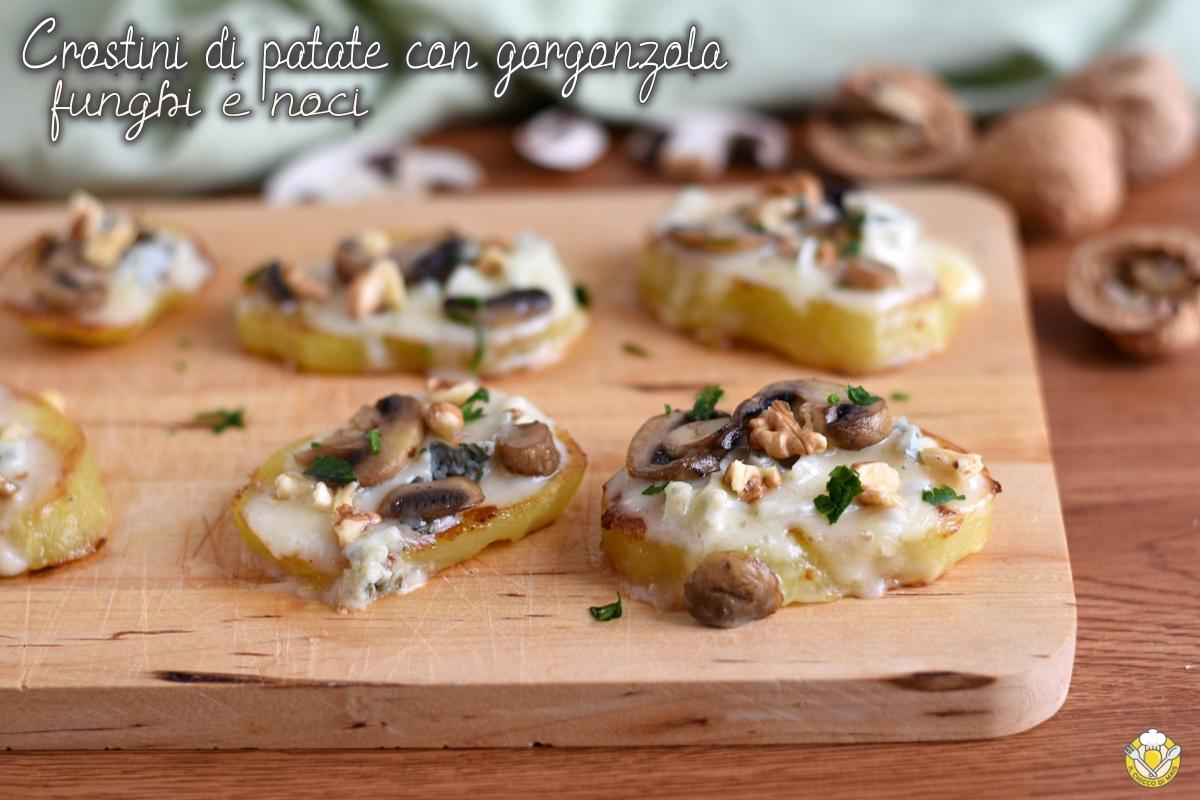 crostini di patate con funghi gorgonzola e noci ricetta tartine vegetariane senza pane il chicco di mais