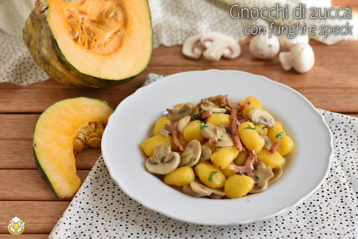 gnocchi di zucca con funghi e speck ricetta autunnale come condire gnocchi di zucca il chicco di mais