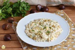 risotto alle castagne ricetta vegetariana come usare le castagne in un piatto salato il chicco di mais