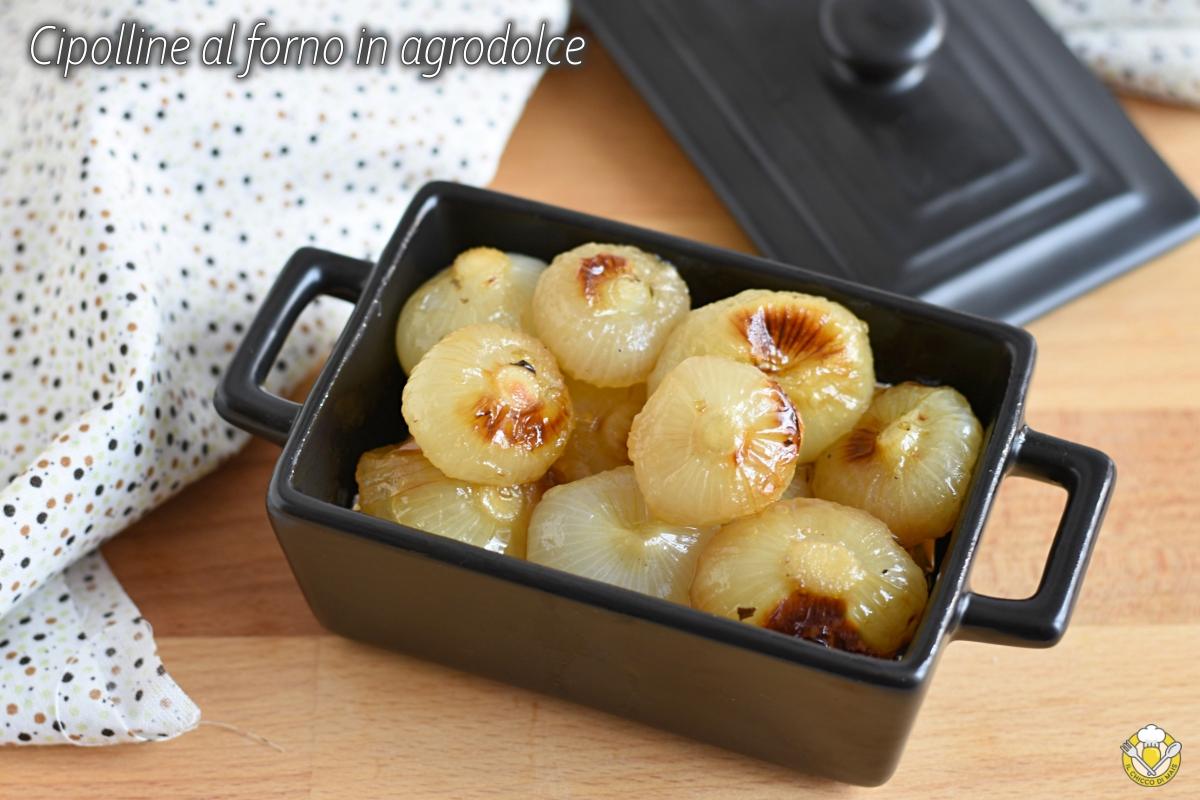 cipolline al forno in agrodolce ricetta facile per cucinare cipolle borettane il chicco di mais