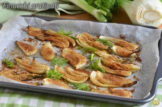 finocchi gratinati senza besciamella con pangrattato ricetta contorno light facile il chicco di mais