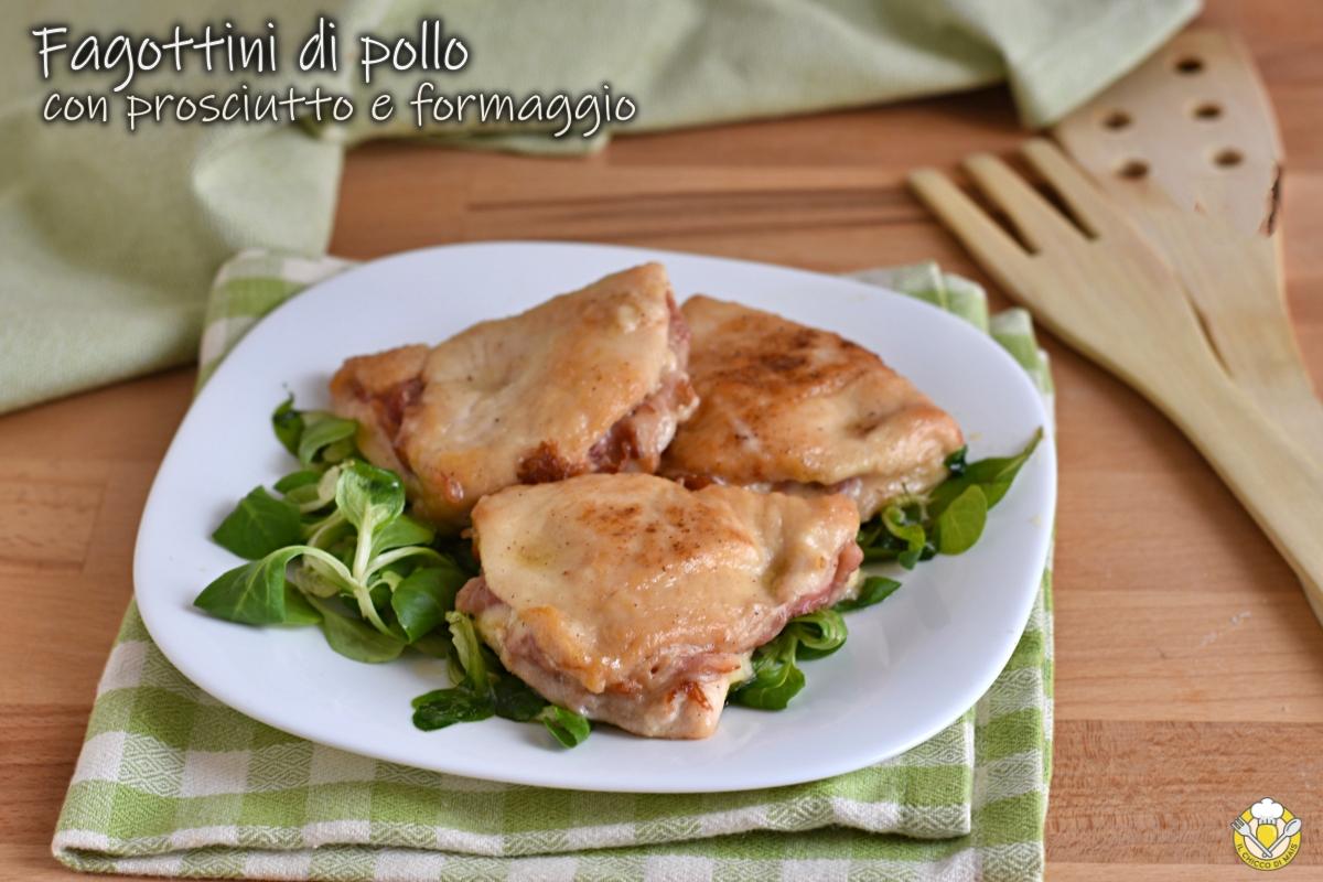 fagottini di pollo ripieni di prosciutto e formaggio ricetta secondo veloce cremoso filante il chicco di mais