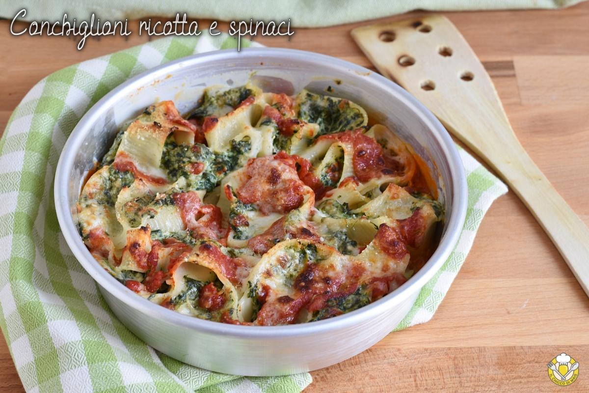 conchiglioni ricotta e spinaci al forno gratinati con pomodoro e besciamella ricetta primo facile vegetariano il chicco di mais