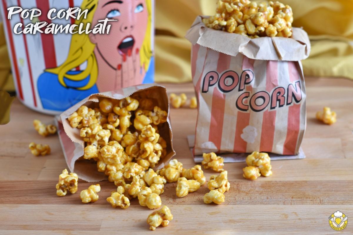 pop corn caramellati ricetta vera come quelli del cinema snack pop corn al caramello il chicco di mais
