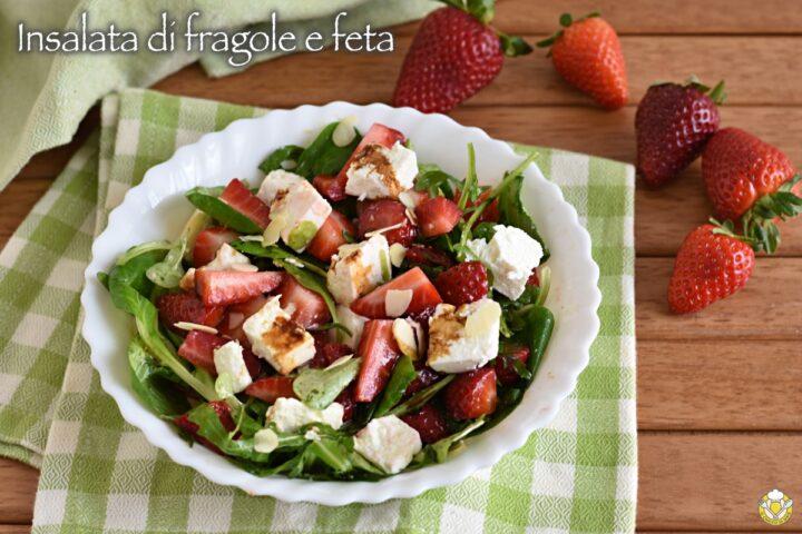 insalata di fragole e feta greca con rucola songino e aceto balsamico ricetta estiva il chicco di mais