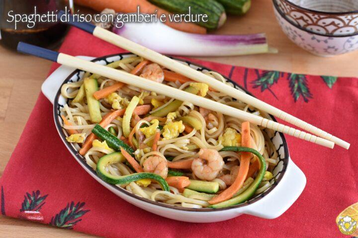 spaghetti di riso con gamberi e verdure ricetta cinese spaghetti saltati nello wok il chicco di mais