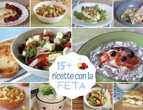 Ricette con la feta: 15 idee originali e sfiziose per mangiare la feta