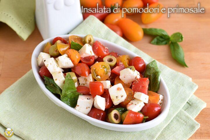 insalata di pomodori e primosale ricetta estiva pranzo fresco leggro e appetitoso il chicco di mais