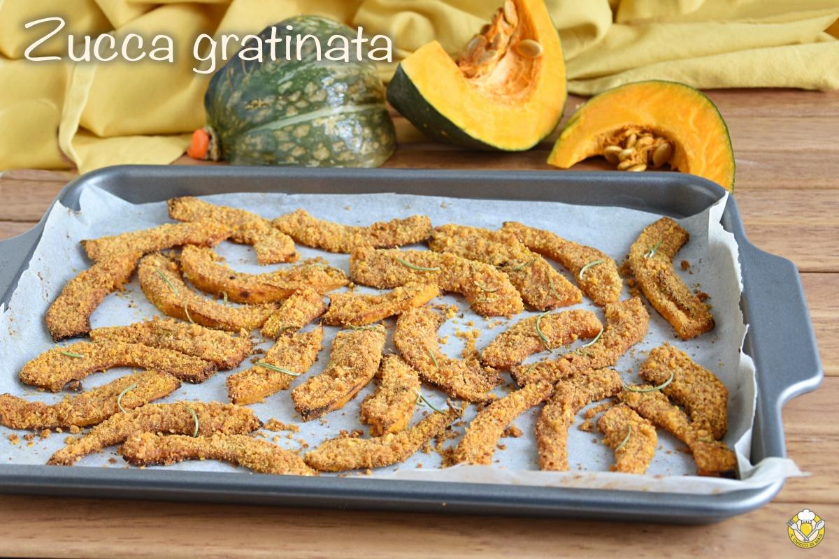 zucca gratinata al forno ricetta facile e veloce con pangrattato saporito speziato il chicco di mais