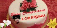 IL CLUB DI ROSSANA COMPIE DUE ANNI