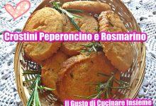Crostini al peperoncino e rosmarino