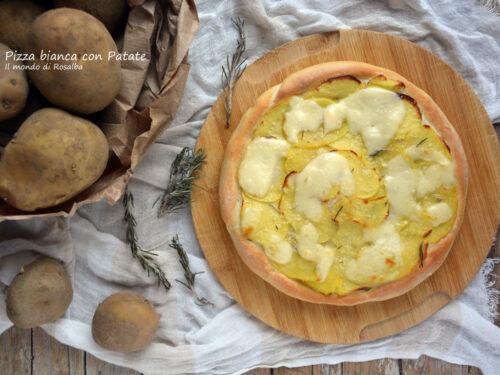 Pizza bianca con Patate (Ricetta tradizionale e Bimby)