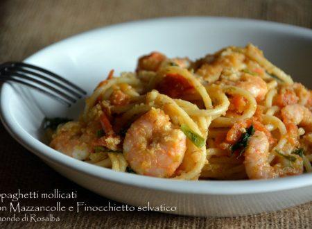 Spaghetti mollicati con Mazzancolle e Finocchietto selvatico