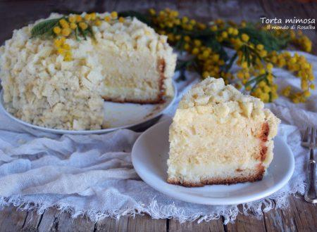Torta mimosa (Ricetta tradizionale e Bimby)