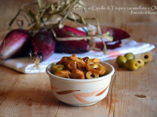 Pollo con Cipolle di Tropea caramellate e Olive