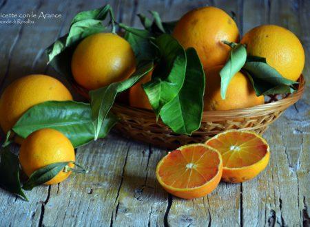 Ricette con le Arance (tradizionali e Bimby)