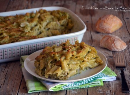 Pasta al forno con Broccoli e Salsiccia (Ricetta tradizionale e Bimby)