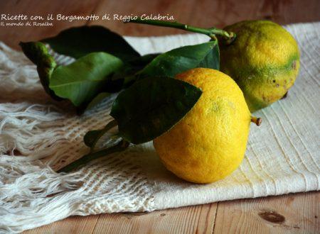 Ricette con il Bergamotto di Reggio Calabria (tradizionali e Bimby)