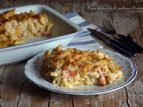 Pasta al forno con Cavolfiore e Pancetta (Ricetta tradizionale e Bimby)