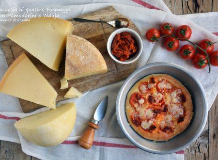 Focaccia ai quattro Formaggi con Pomodorini e 'Nduja (Ricetta tradizionale e Bimby)