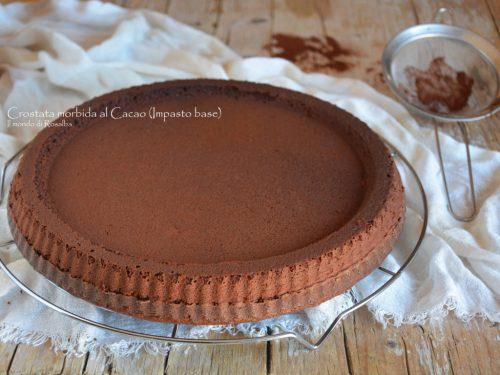 Crostata morbida al cacao (Impasto base) – Ricetta tradizionale e Bimby