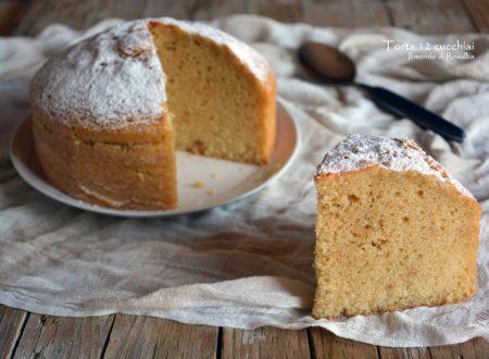 Torta 12 cucchiai (senza lattosio) – Ricetta tradizionale e Bimby