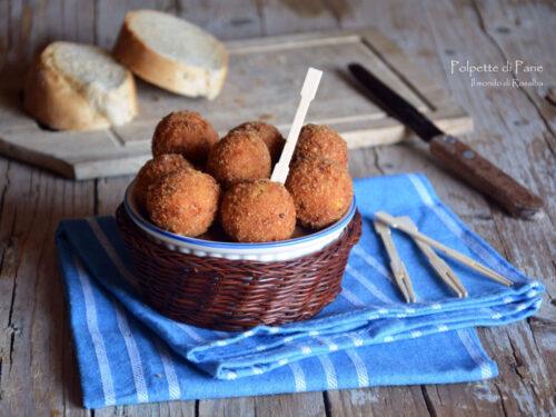 Polpette di Pane (Ricetta tradizionale e Bimby)